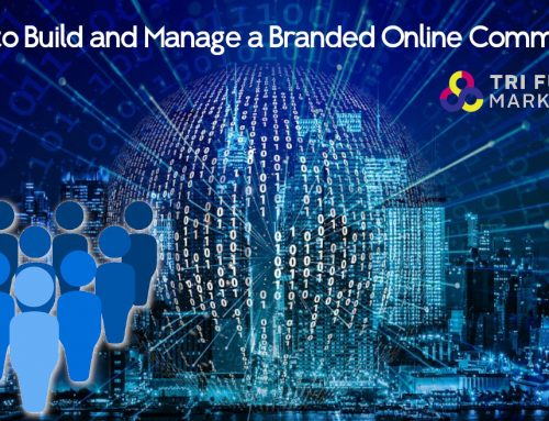 How to Build and Manage a Branded Online Community