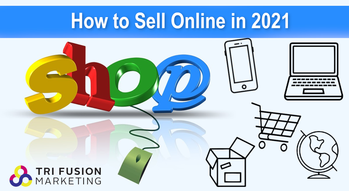How to Sell Online in 2021